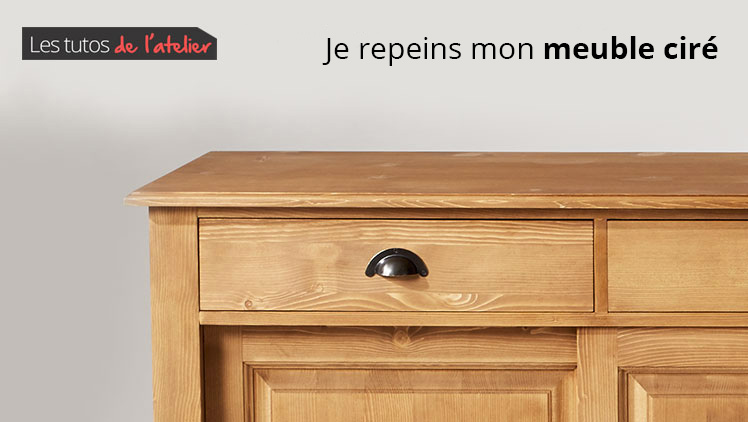 Tuto comment repeindre un meuble cir made in meubles - Comment repeindre un meuble en pin vernis ...