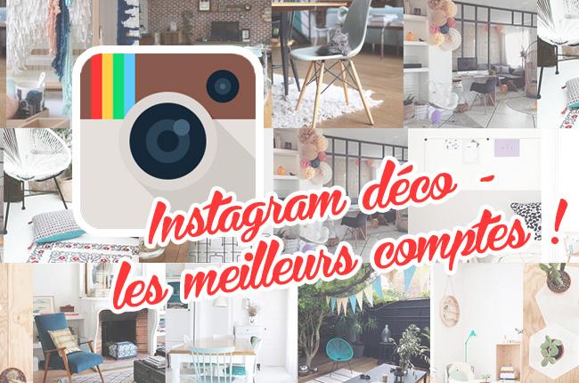 Instagram deco les meilleurs comptes suivre - Blog deco ...