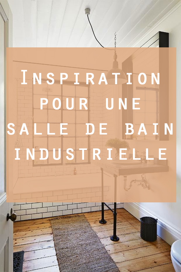 salle de bain industrielle inspirationle blog d co de made in meubles. Black Bedroom Furniture Sets. Home Design Ideas